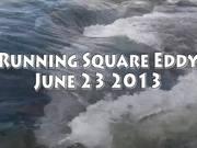 Watch free video Running Square Eddy Line