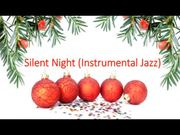 Silent Night Instrumental Jazz