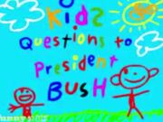Mira dibujos animados gratis Kids Questions to President Bush