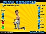 Play Bush aerobics Game