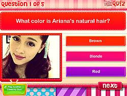Quiz- Do you know Ariana Grande? game