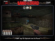 Play Land of the dead Game